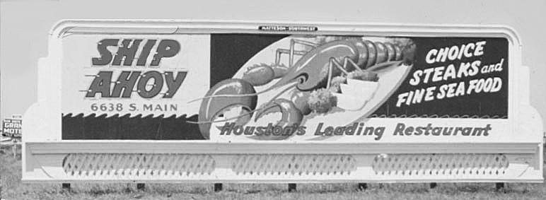 "Billboard for the Ship Ahoy restaurant in Houston, where George had ""a good steak"" before shipping out."